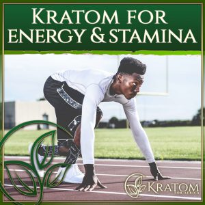 Kratom for Energy and Stamina